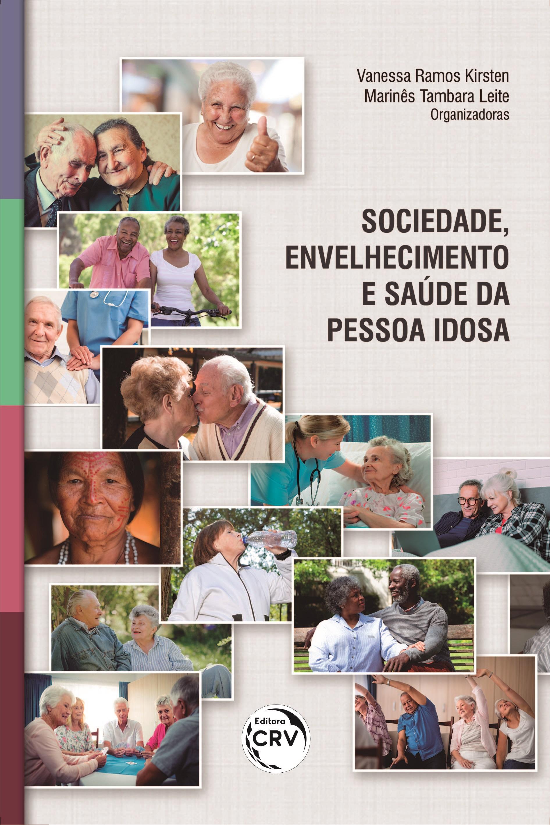 Capa do livro: SOCIEDADE, ENVELHECIMENTO E SAÚDE DA PESSOA IDOSA