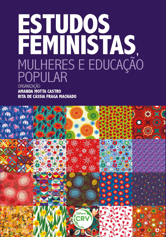 Capa do livro: ESTUDOS FEMINISTAS, MULHERES E EDUCAÇÃO POPULAR