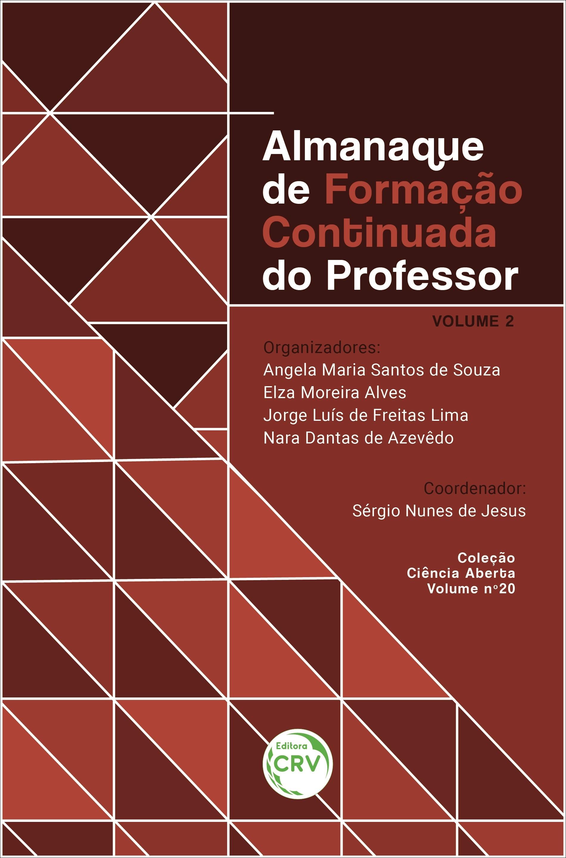 Capa do livro: ALMANAQUE DE FORMAÇÃO CONTINUADA DO PROFESSOR<br> VOLUME 2 <br>Coleção Ciência Aberta - Volume 20