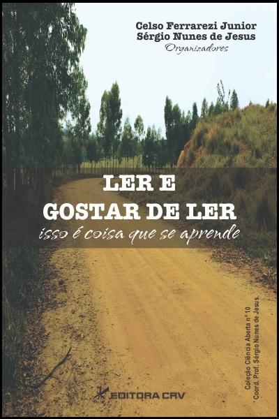Capa do livro: LER E GOSTAR DE LER:<br> isso é coisa que se aprende