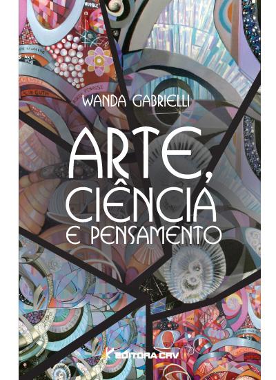 Capa do livro: ARTE, CIÊNCIA E PENSAMENTO