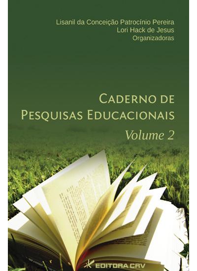 Capa do livro: CADERNO DE PESQUISAS EDUCACIONAIS VOL. 2