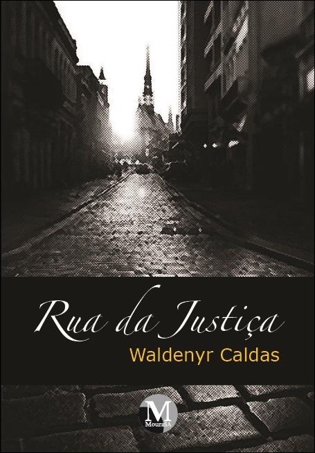 Capa do livro: RUA DA JUSTIÇA