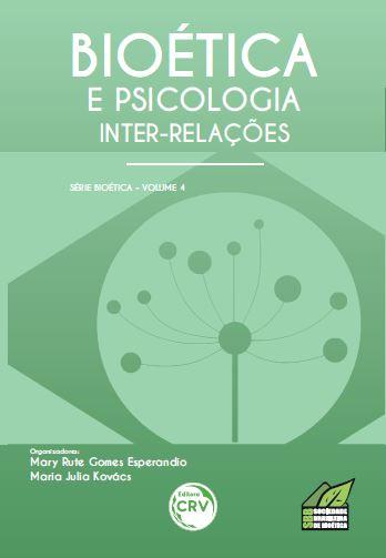 Capa do livro: BIOÉTICA E PSICOLOGIA:<br> inter-relações