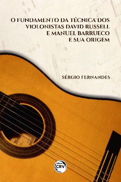 Capa do livro: O FUNDAMENTO DA TÉCNICA DOS VIOLONISTAS DAVID RUSSELL E MANUEL BARRUECO E SUA ORIGEM