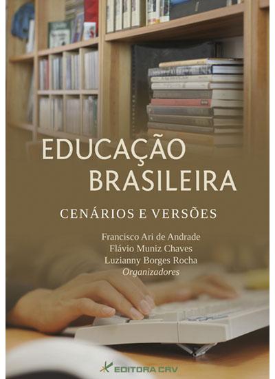 Capa do livro: EDUCAÇÃO BRASILEIRA:<br>cenários e versões