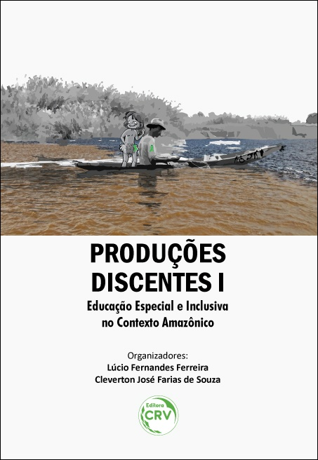 Capa do livro: PRODUÇÕES DISCENTES I: <br>educação especial e inclusiva no contexto Amazônico