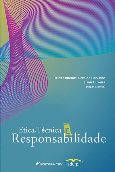 Capa do livro: ÉTICA, TÉCNICA E RESPONSABILIDADE