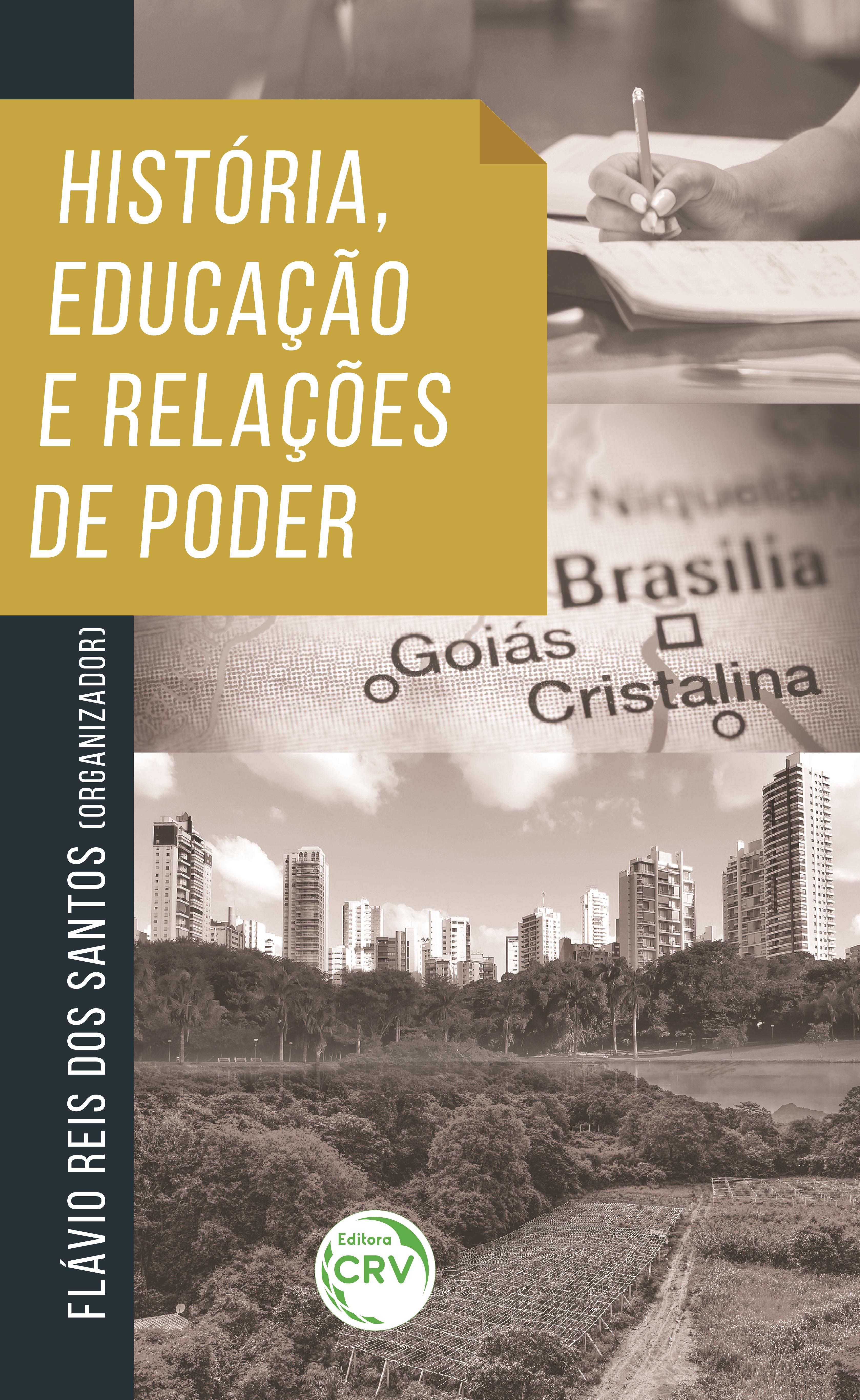 Capa do livro: HISTÓRIA, EDUCAÇÃO E RELAÇÕES DE PODER