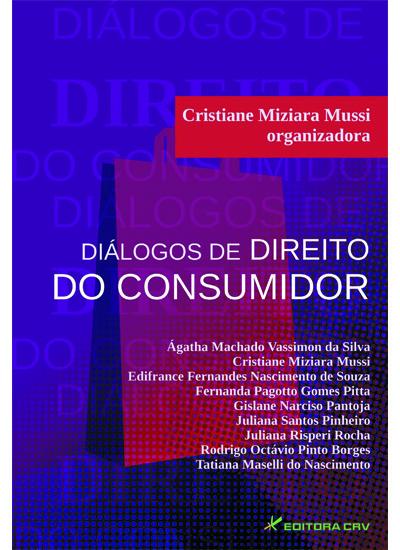 Capa do livro: DIÁLOGOS DE DIREITO DO CONSUMIDOR
