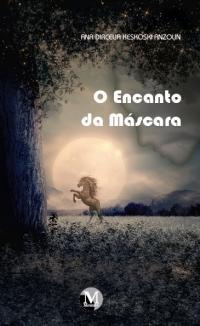 O ENCANTO DA MÁSCARA