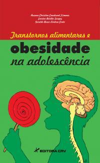 TRANSTORNOS ALIMENTARES E OBESIDADE NA ADOLESCÊNCIA