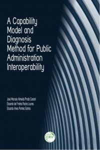 A CAPABILITY MODEL AND DIAGNOSIS METHOD FOR PUBLIC ADMINISTRATION INTEROPERABILITY