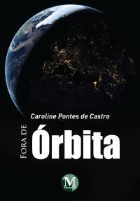 FORA DE ÓRBITA