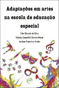 ADAPTAÇÕES EM ARTES NA ESCOLA DE EDUCAÇÃO ESPECIAL