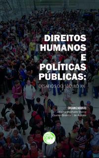 DIREITOS HUMANOS E POLÍTICAS PÚBLICAS:<br>desafios do século XXI
