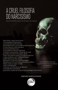 A CRUEL FILOSOFIA DO NARCISISMO:<br> Uma interpretação do sonho de Freud
