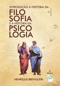 INTRODUÇÃO À HISTÓRIA DA FILOSOFIA E À HISTÓRIA DA PSICOLOGIA