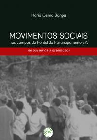 MOVIMENTOS SOCIAIS NOS CAMPOS DO PONTAL DO PARANAPANEMA