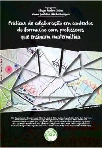 PRÁTICAS DE COLABORAÇÃO EM CONTEXTOS DE FORMAÇÃO COM PROFESSORES QUE ENSINAM MATEMÁTICA