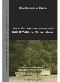 UMA ANÁLISE DO ESPAÇO ROMANESCO EM DOIS IRMÃOS, DE MILTON HATOUM