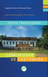 POVOS TRADICIONAIS: <br> Comunidade de Castanhão