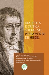 DIALÉTICA E CRÍTICA SOCIAL NO PENSAMENTO DE HEGEL