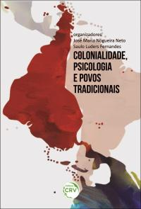 COLONIALIDADE, PSICOLOGIA E POVOS TRADICIONAIS
