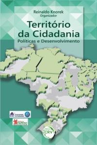 TERRITÓRIO DA CIDADANIA:<br>políticas e desenvolvimento