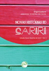 NOVAS HISTÓRIAS DO CARIRI<BR> VOLUME 1
