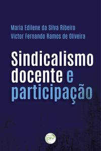 SINDICALISMO DOCENTE E PARTICIPAÇÃO