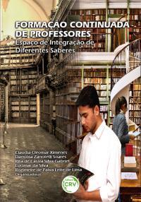FORMAÇÃO CONTINUADA DE PROFESSORES: <br> espaço de integração de diferentes saberes