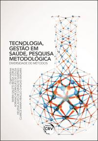 TECNOLOGIA, GESTÃO EM SAÚDE, PESQUISA METODOLÓGICA:<br> diversidade de métodos