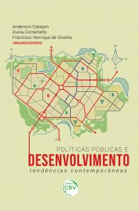 POLÍTICAS PÚBLICAS E DESENVOLVIMENTO:<br> tendências contemporâneas