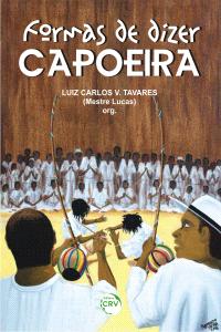 FORMAS DE DIZER CAPOEIRA