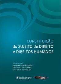 CONSTITUIÇÃO DO SUJEITO DE DIREITO E DIREITOS HUMANOS