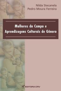 MULHERES DO CAMPO E APRENDIZAGENS CULTURAIS DE GÊNERO