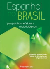 ESPANHOL NO BRASIL:<br>perspectivas teóricas e metodológicas