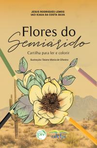 FLORES DO SEMIÁRIDO<br> Cartilha para ler e colorir