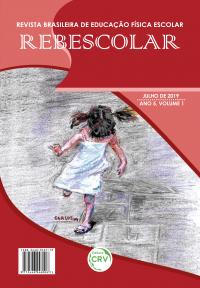 ANO V – VOLUME I – JULHO 2019 <BR> REVISTA BRASILEIRA DE EDUCAÇÃO FÍSICA ESCOLAR - REBESCOLAR