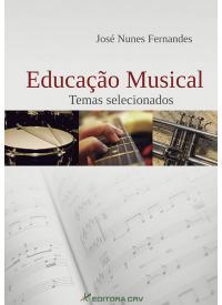 EDUCAÇÃO MUSICAL <br>Temas Selecionados