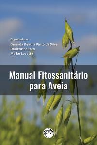 MANUAL FITOSSANITÁRIO DA CULTURA DA AVEIA BRANCA