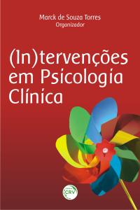 (IN)TERVENÇÕES EM PSICOLOGIA CLÍNICA
