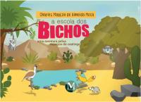 A ESCOLA DOS BICHOS:  <br>uma aventura pelos espaços da caatinga