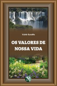 OS VALORES DE NOSSA VIDA