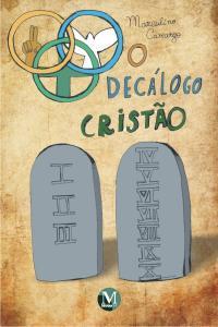 O DECÁLOGO CRISTÃO