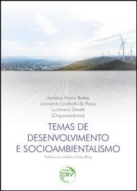TEMAS DE DESENVOLVIMENTO E SOCIOAMBIENTALISMO