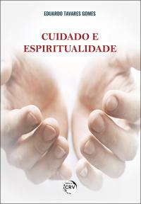 CUIDADO E ESPIRITUALIDADE