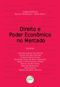 DIREITO E PODER ECONÔMICO NO MERCADO