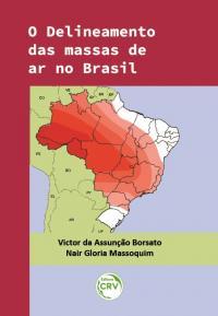 O DELINEAMENTO DAS MASSAS DE AR NO BRASIL